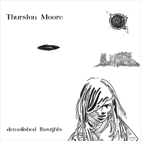 Thurston Moore - Demolished Thoughts [2011]