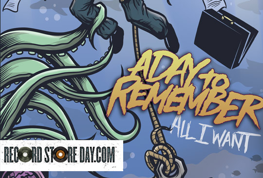 A Day To Remember - All I Want (Record Store Day)