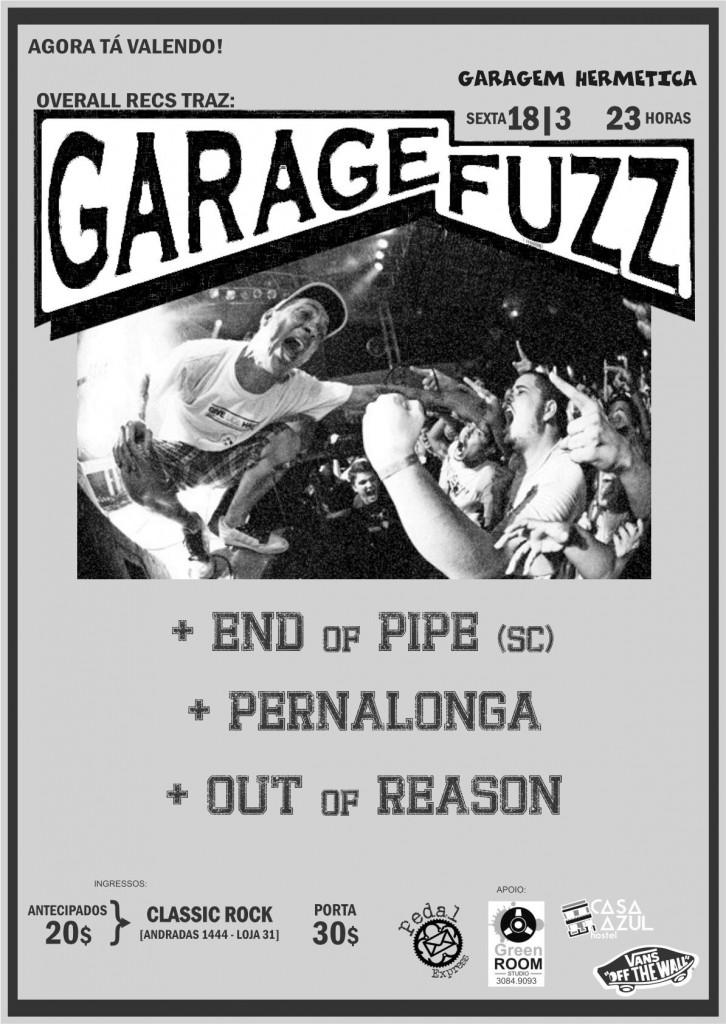 Garage Fuzz e End Of Pipe em Porto Alegre