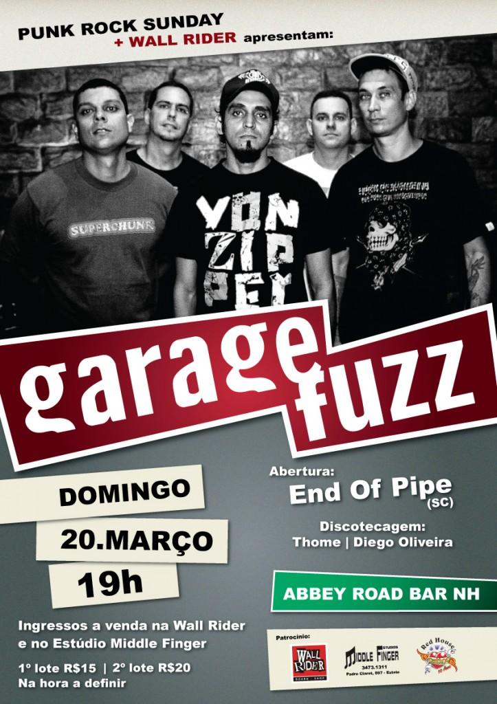 Garage Fuzz e End Of Pipe em Novo Hamburgo