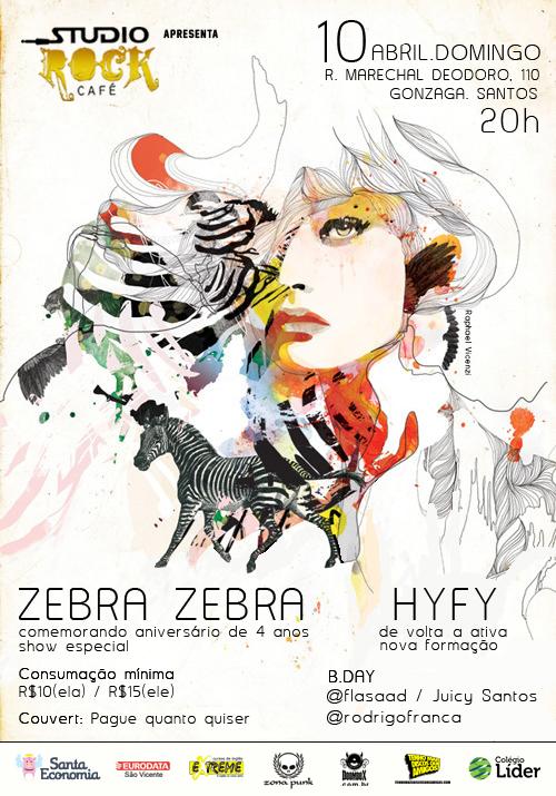 Zebra Zebra e Hyfy em Santos