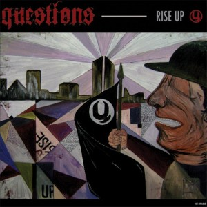 Rise Up - Questions