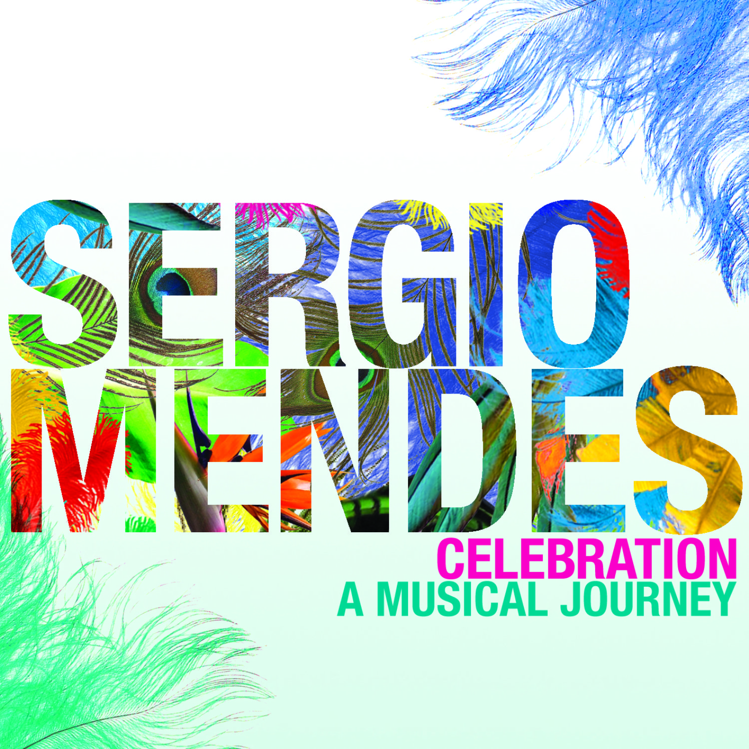 Sergio Mendes - Celebration (A Musical Journey)