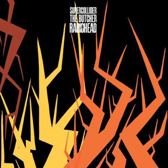 Radiohead- Supercollider/The-Butcher