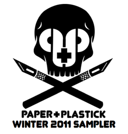 Paper+Plastick 2011 sampler
