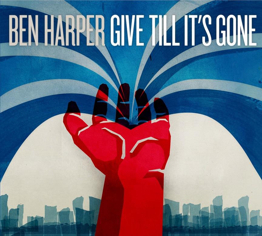 Ben Harper - Give Till It's Gone [2011]