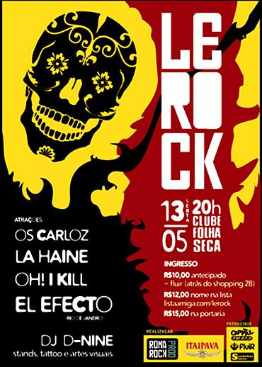 Le Rock - Os Carloz, La Haine, Oh! I Kill, El efecto
