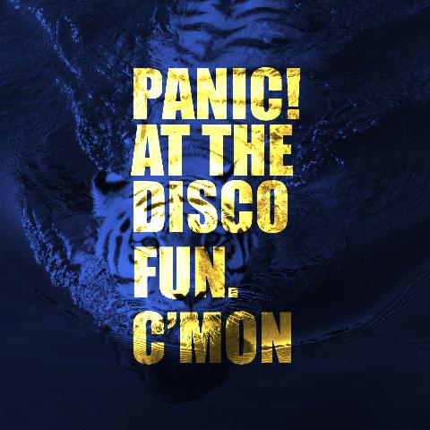 Panic At! The Disco and fun. - C'mon