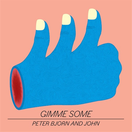 Peter-Bjorn-and-John-Gimme-Some-album-cover-2011