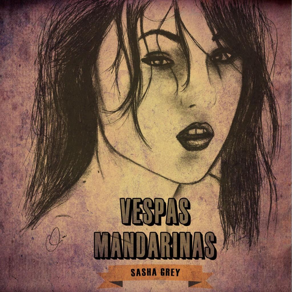 Vespas Mandarinas - Sasha Grey