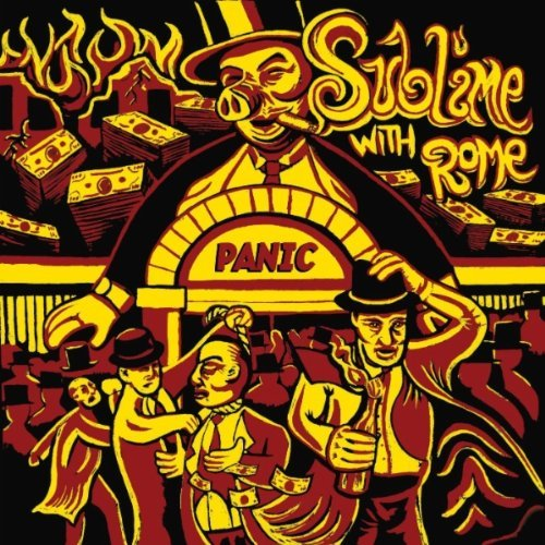 Sublime With Rome - Panic