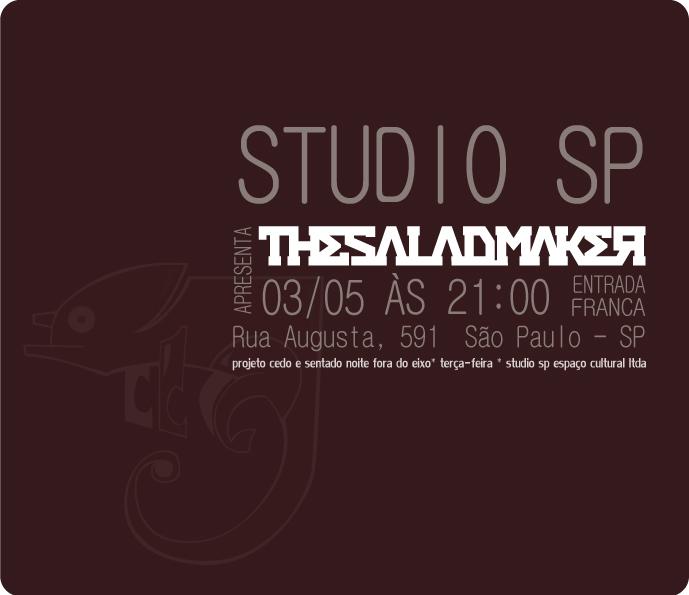 The Salad Maker ao vivo no Studio SP
