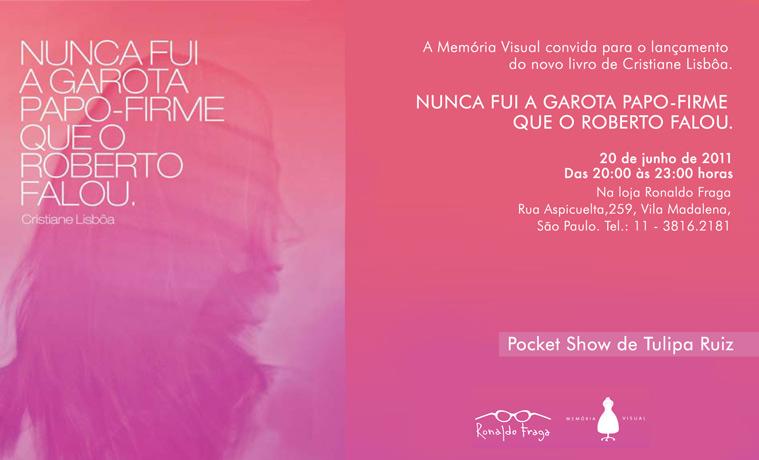 Convite de lançamento de livro de Cristiane Lisboa e pocket show Tulipa Ruiz