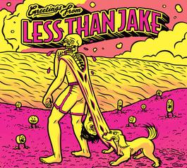 Less Than Jake - Greetings From Less Than Jake