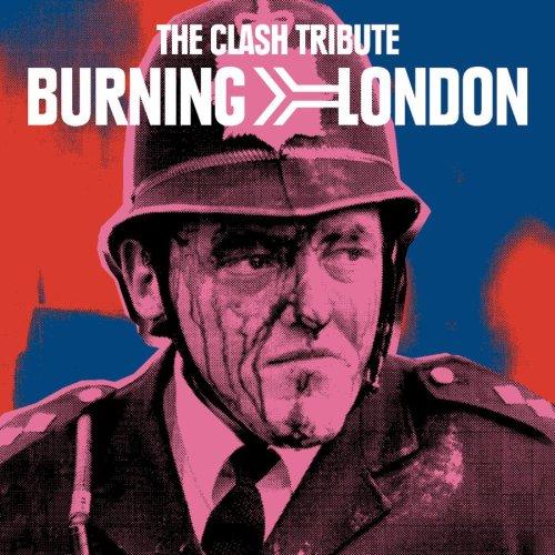 The Clash Tribute - Burning London