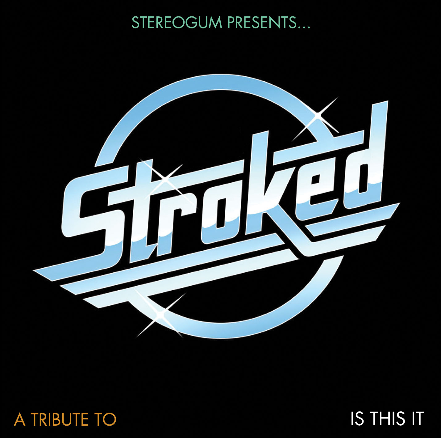 "Stroked - A tribute to ""Is This It"""