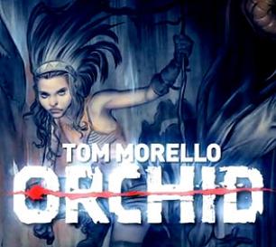 Tom Morello - Orchid