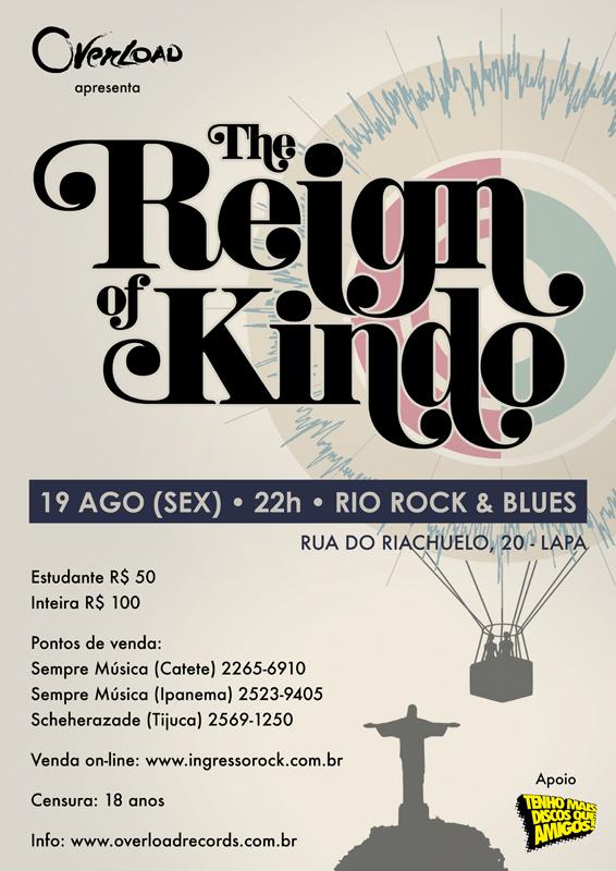 The Reign Of Kindo no Rio de Janeiro