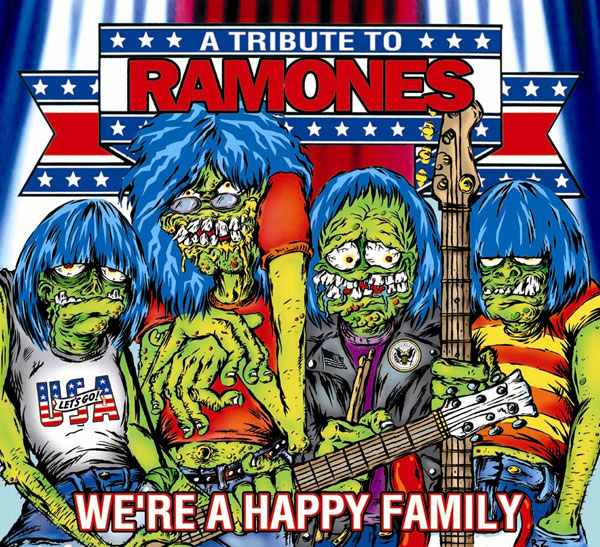 Ramones Tribute - We're A Happy Family