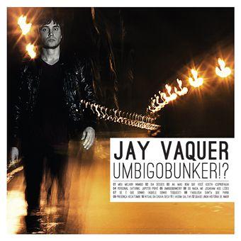 Jay Vaquer-album-Umbigobunker!-2011