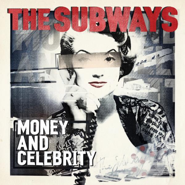 The_Subways_Money_and_Celebrity_album_cover_2011