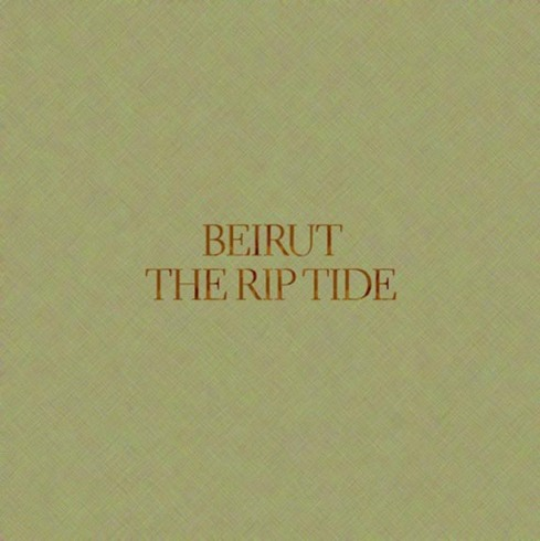 Beirut - The Riptide