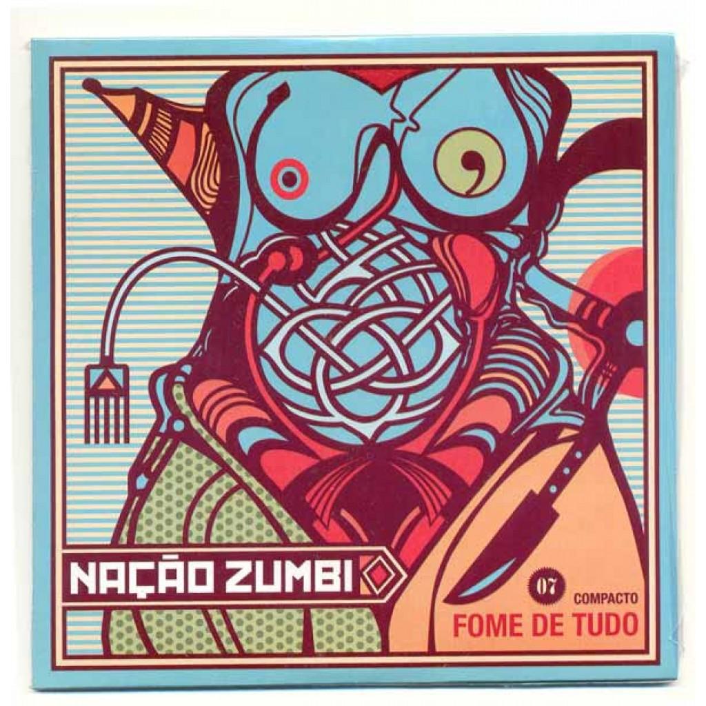 Naçao Zumbi - Fome de Tudo EP