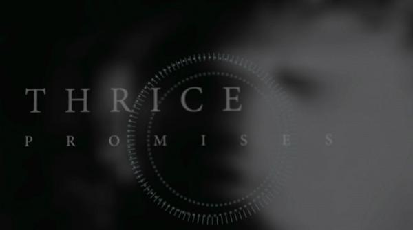Thrice - Promises