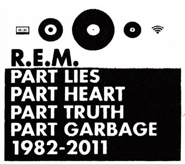 R.E.M. - Part Lies, Part Heart, Part Truth, Part Garbage: 1982-2011