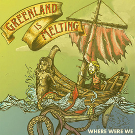 Greenland Is Melting - Where Were We