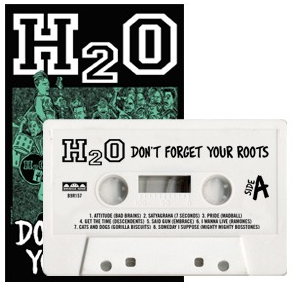 H2O - Don't Forget Your Roots em fita cassette