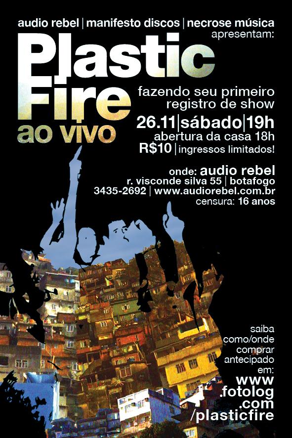 Gravação de DVD do Plastic Fire