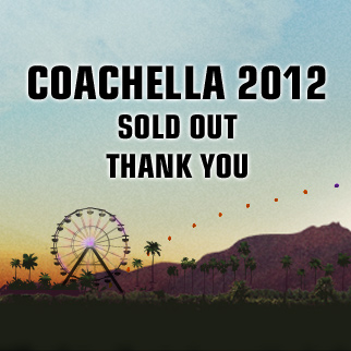 Coachella 2012 - Sold Out