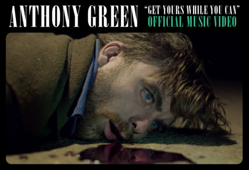 "Anthony Green Lança Videoclipe de ""Get Yours While Your Can"""