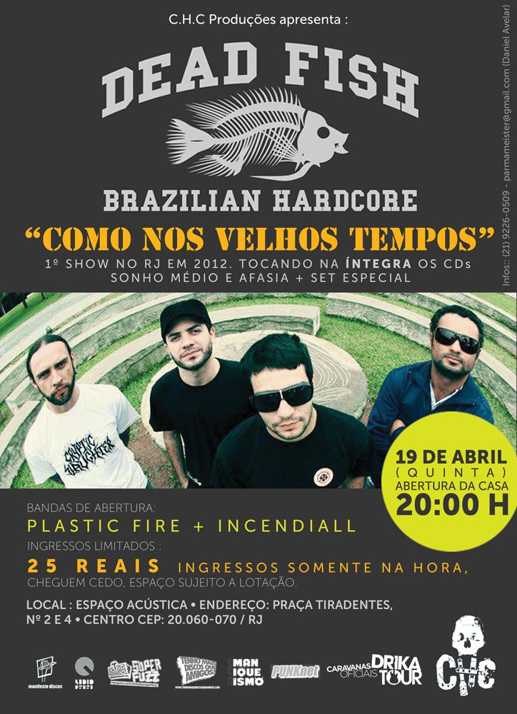 Flyer - Dead Fish Faz Show Especialíssimo No Rio de Janeiro, dia 19 de Abri