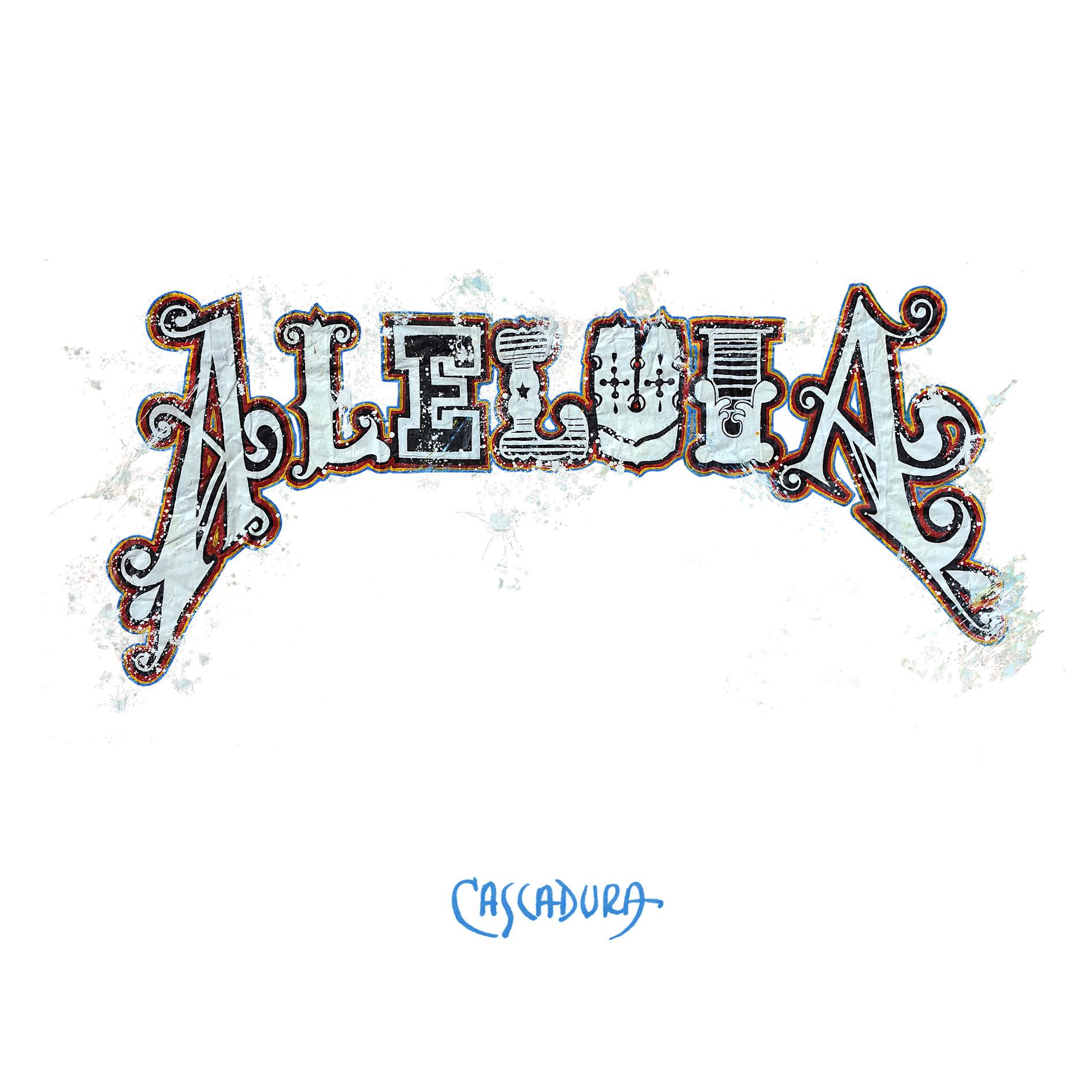 Aleluia - Cascadura