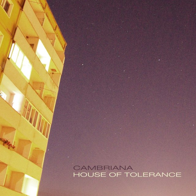 Cambriana - House of Tolerance - 2012