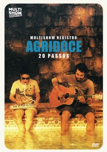 Agridoce lança DVD