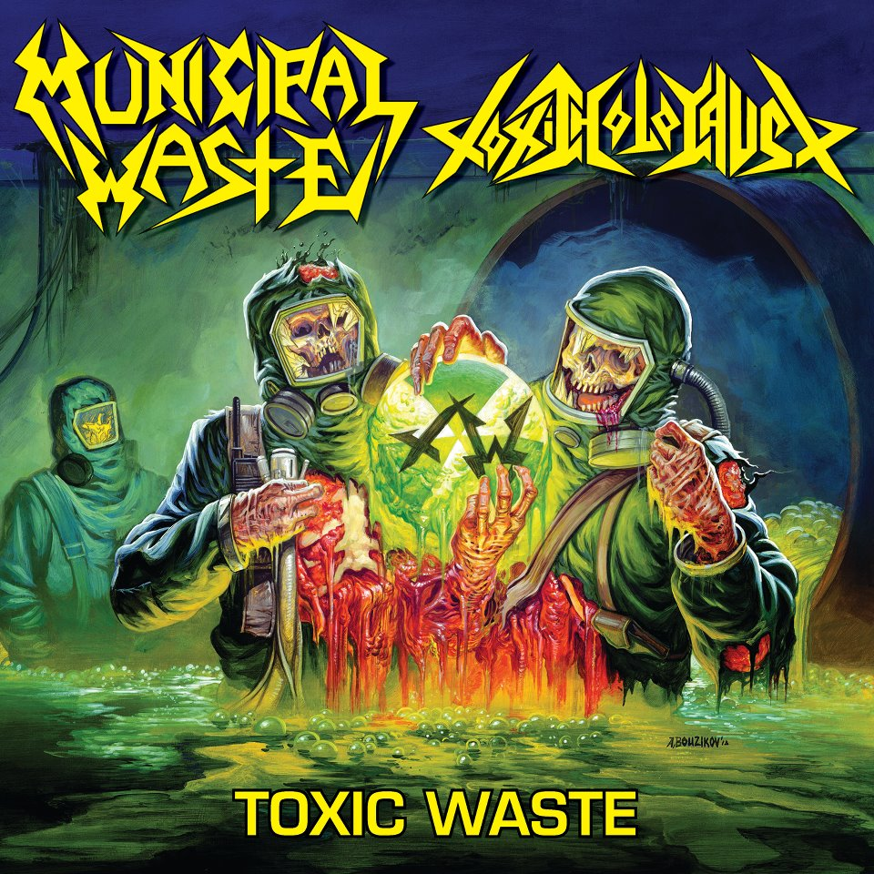 Baixe o split do Municipal Waste - Toxic Holocaust