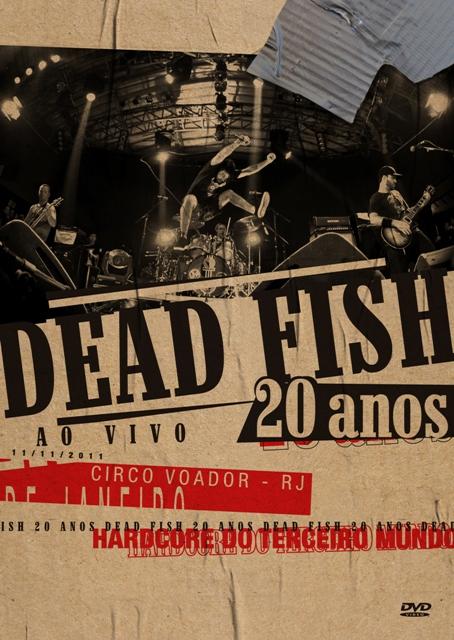 Deck Disponibiliza DVDs de Dead Fish e Agridoce Na Íntegra