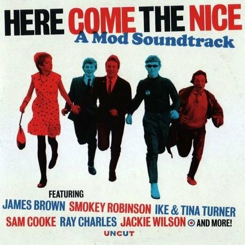 Here Come The Nice - A Mod Soundtrack