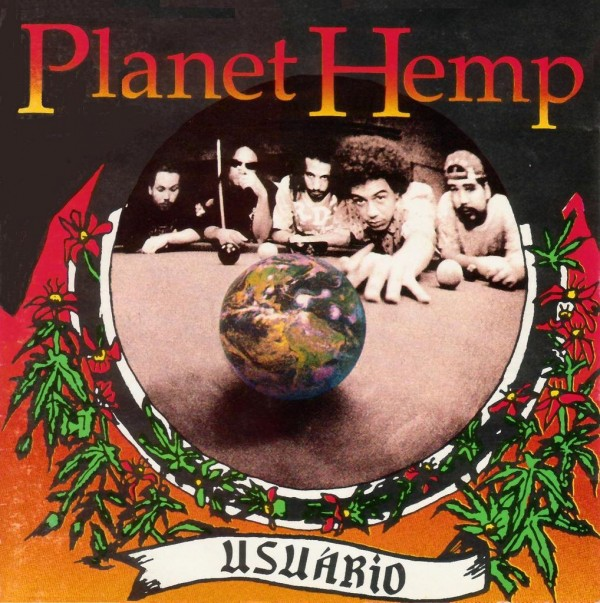 Planet Hemp - Usuario