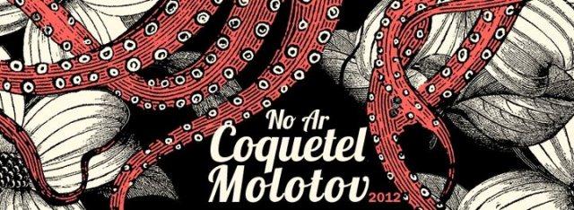 Coquetel Molotov 2012