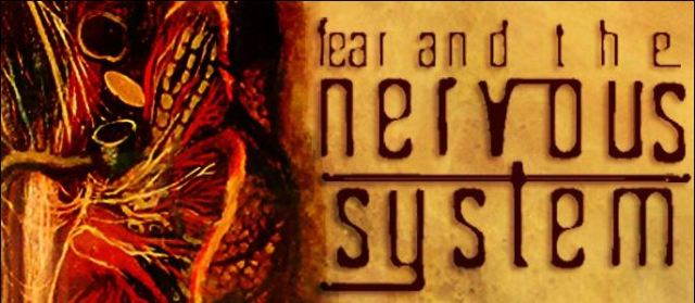 Fear and the nervous system