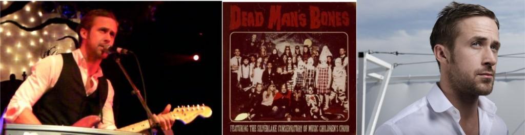 Ryan Gosling e sua banda Dead Man's Bones