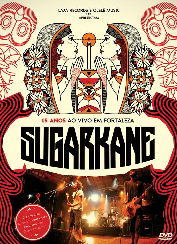 Sugar Kane - 15 anos - Ao Vivo em Fortaleza