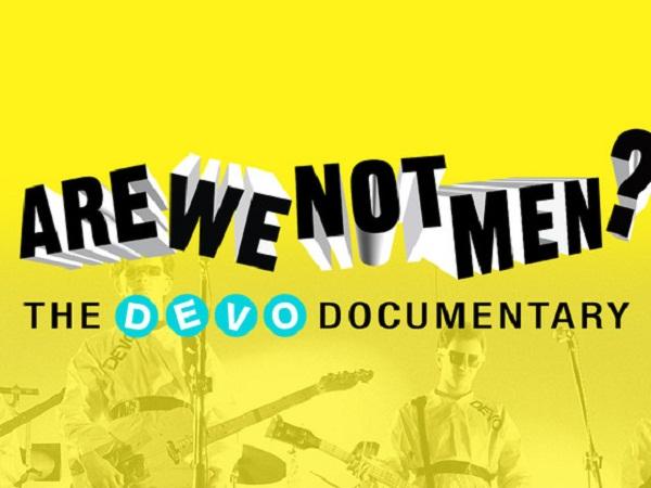 Veja novo vídeo com cenas do documentário Are We Not Men? – The Devo Documentary