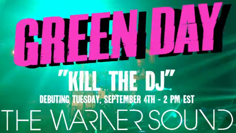 "Green Day - Clipe de ""Kill The DJ"""