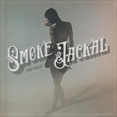 Smoke & Jackal - No Tell