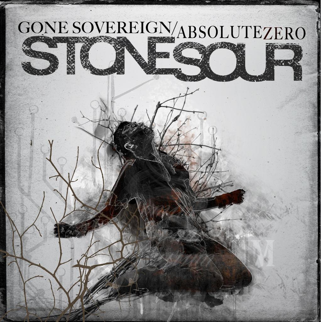 Stone Sour - Gone Sovereign / Absolute Zero